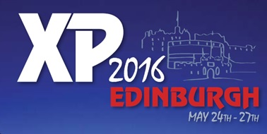 I am speaking at XP 2016 in Edinburgh